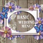 BASIC WEDDING MENU